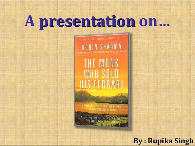 A presentationpresentation on… By : Rupika Singh