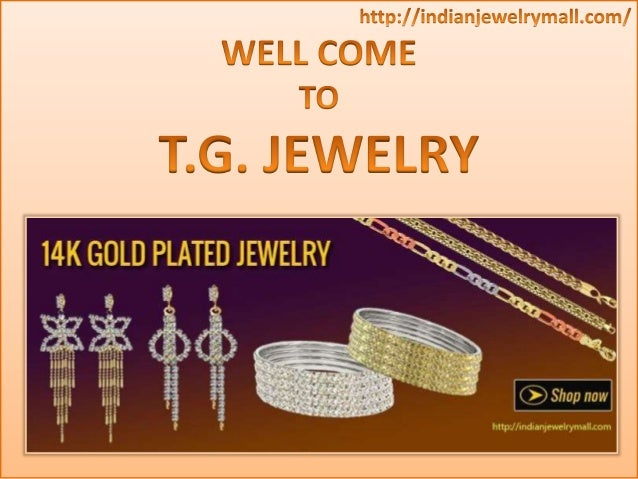 We open a new online Designer Shop Gold Plated jewelry which deals With : bangles, bracelets, rosary, pendants, chains and...