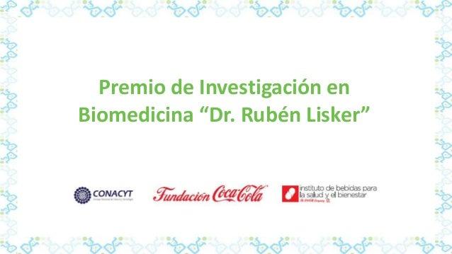 """Premio de Investigación en Biomedicina """"Dr. Rubén Lisker"""""""