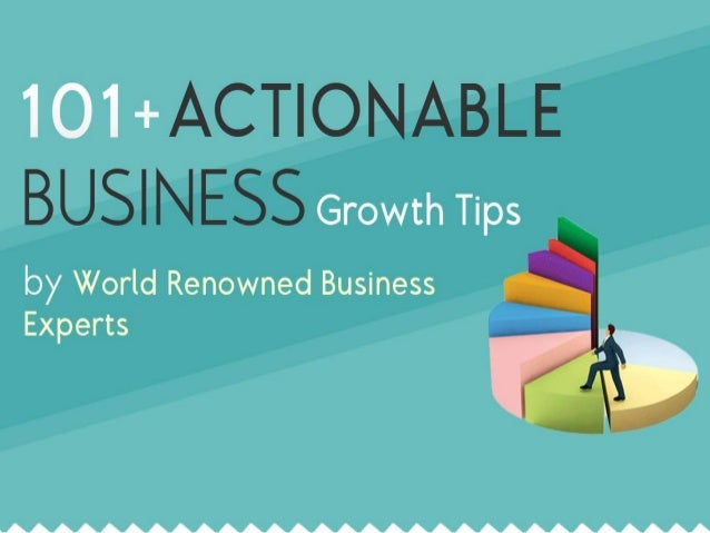 101 +ACT| ONABLE  Growth Tips  by World Renowned Business Experts