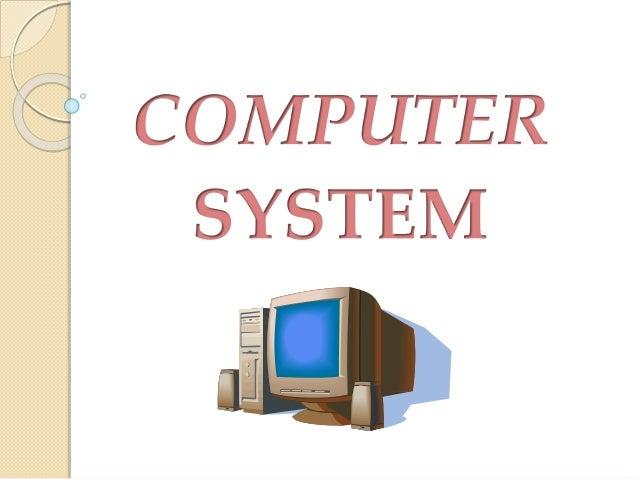 Presentation On Computer System