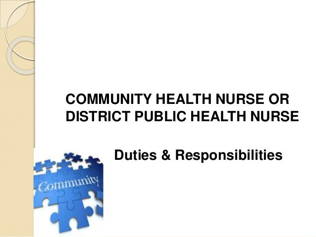 Dutties and responsibilities of various categories of Nursing Personn – Nurse Responsibilities