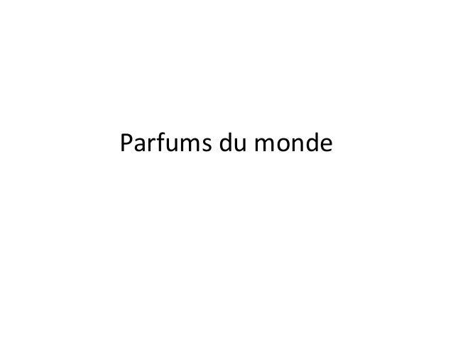 Parfums du monde