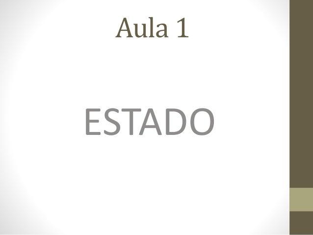 Aula 1 ESTADO