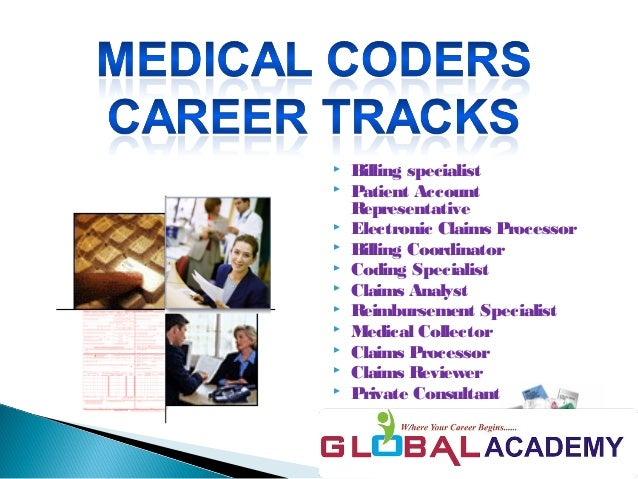 the medical coding Medical coding specialists work on the financial and technical side of the medical industry, coding claims for reimbursements and dealing with insurance billing they need a certificate or.
