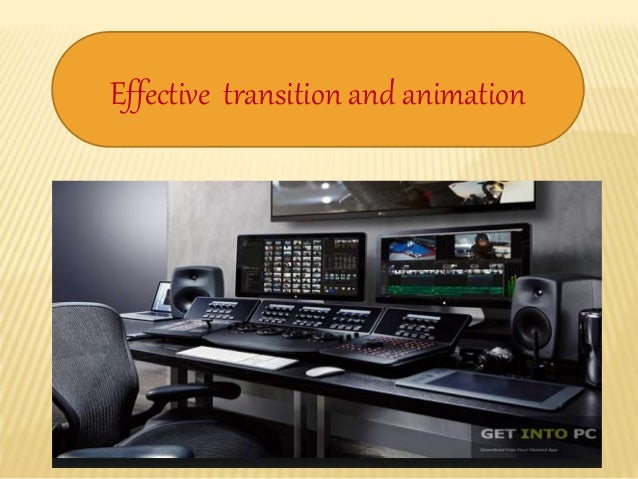Effective transition and animation