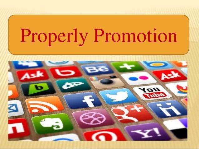 Properly Promotion