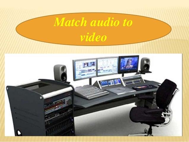 Match audio to video
