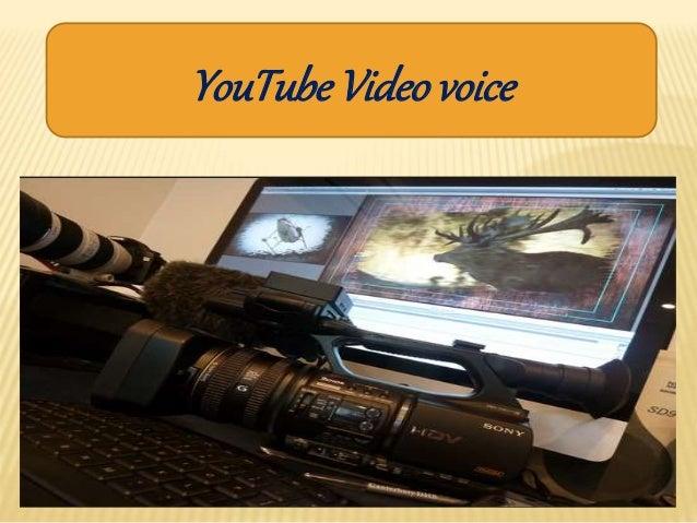 YouTubeVideo voice