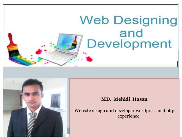 MD. Mehidi Hasan Website design and developer wordpress and php experience