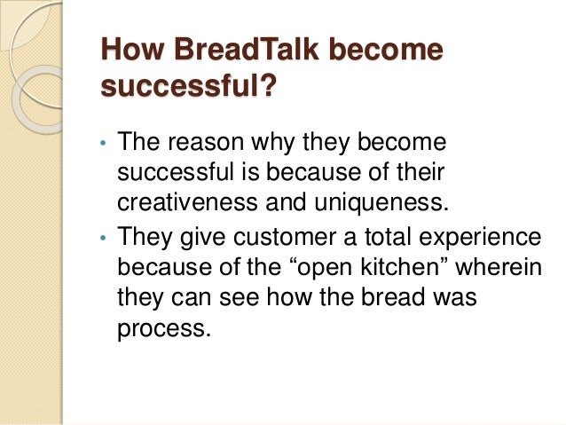 success of breadtalk Breadtalk sri lanka, colombo, sri lanka 72,541 likes 1,967 talking about this breadtalk is a boutique bakery that specializes in the finest breads.