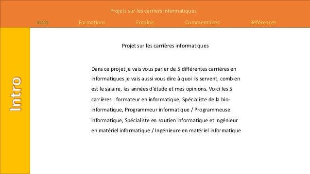Projets sur les carriers informatiques Intro Formations Emplois Commentaires Références Projet sur les carrières informati...