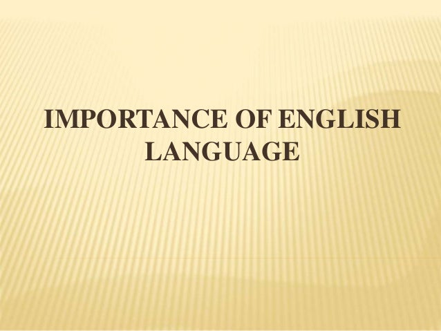 Importance of english languageimportance of english