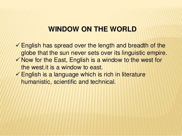 english is the window of the world essay