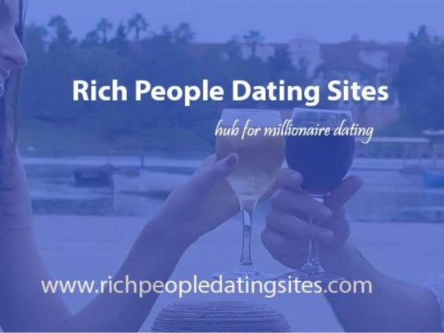 rich men dating site free advertising Hepays is a free online dating site where you can find wealthy or affluent men, men who are not cheap and you decide how rich they have to be before they can write you.