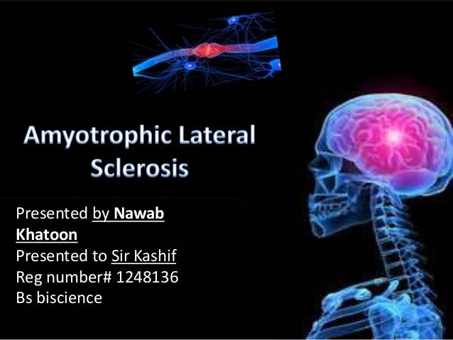 essays on amyotrophic lateral sclerosis Amyotrophic lateral sclerosis amyotrophic lateral sclerosis (als) is a disease that makes muscles stop working it is a rare disease found mostly in active people the most common name for als is lou gehrig's disease lou gehrig was a hall of fame baseball player who played with babe ruth on the yankees he became a [.