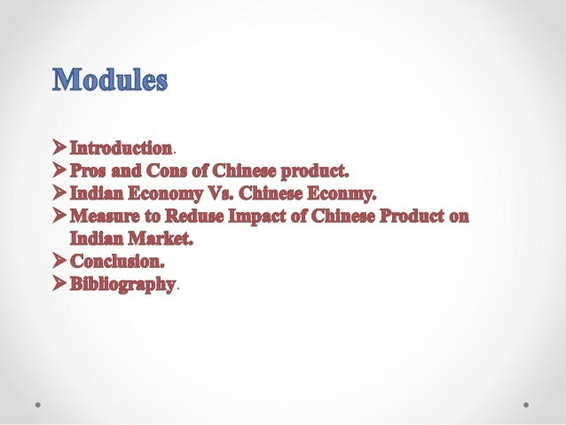 Chinese products flooding the indian market