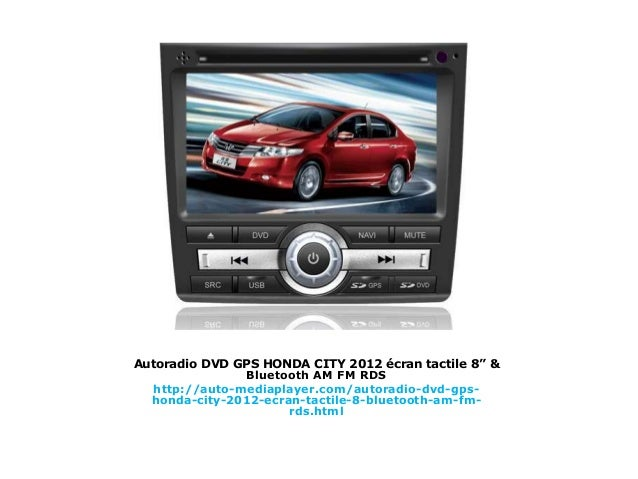 autoradio dvd gps honda city 2012 cran tactile 8 bluetooth am fm. Black Bedroom Furniture Sets. Home Design Ideas