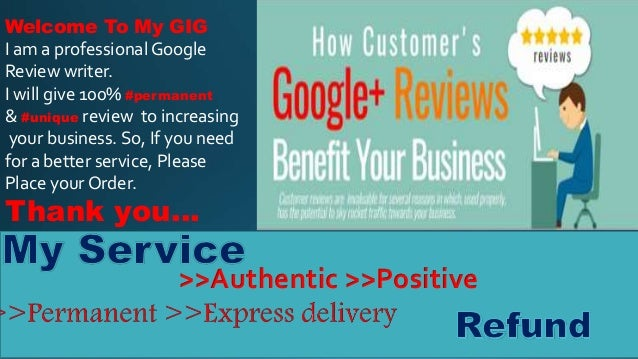 >>Authentic >>Positive Welcome To My GIG I am a professional Google Review writer. I will give 100% #permanent & #unique r...