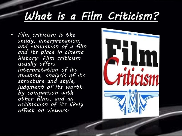 Film Review And Film Criticism