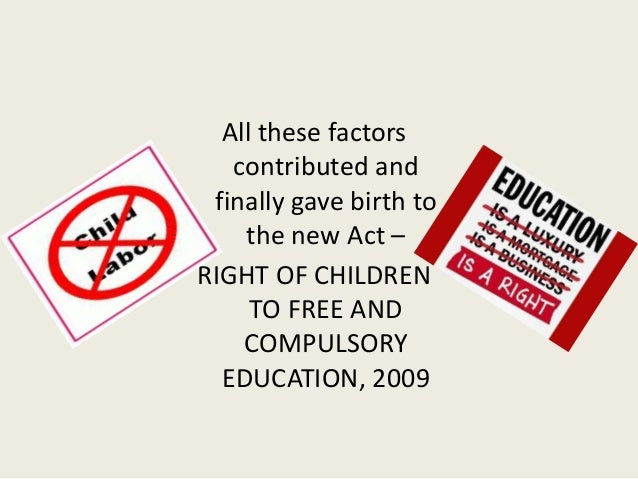 right to free education act The right of children to free and compulsory education act, 2009 clarification on provisions chapter 1: preliminary section 2 defines words and expressions used in.