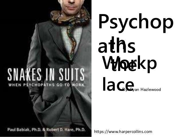 Psychop athsIn theWorkp lace https://www.harpercollins.com By: Ryan Hazlewood