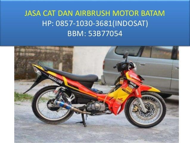 0857-1030-3681 (INDOSAT), Jasa Airbrush Dan Cat Motor Batam