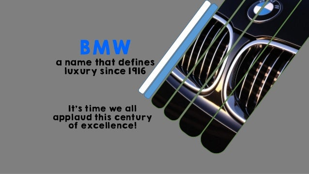 It's time we all applaud this century of excellence! BMW a name that defines luxury since 1916