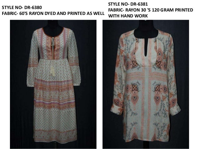 STYLE NO- DR-6382 FABRIC- 60'S RAYON 120 GRAM DYED STYLE NO- TS-6346 FABRIC- 30S SINGLE JERSEY 150 GSM WITH Y/D STRIPE