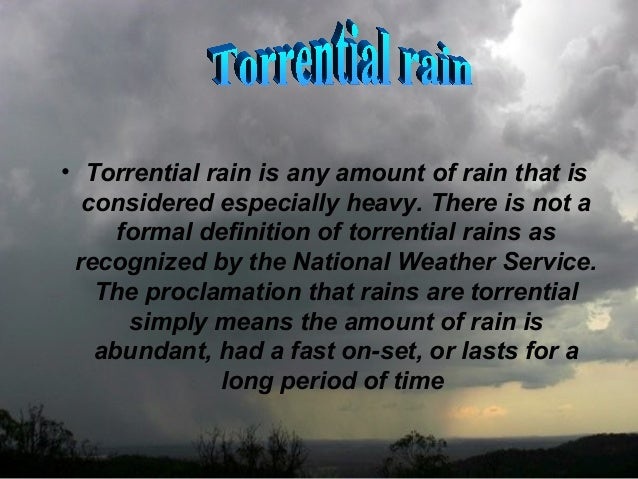 what is torrential rain