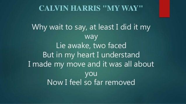 My Way - Calvin Harris [Lyrics Video]