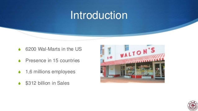 walmart 2005 case study Wal-mart introduction and business processes 3rd december 2005 wal mart stores largest segment accounting to about 673% of 2005 fiscal sales super centers walmart case study: rfid is the property of its rightful owner do you have powerpoint slides to share.