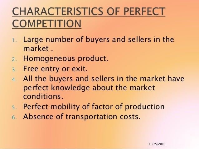 4 conditions of perfect competition