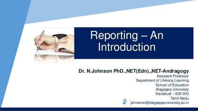 Dr. N.Johnson PhD.,NET(Edn).,NET-Andragogy Assistant Professor Department of Lifelong Learning School of Education Alagapp...