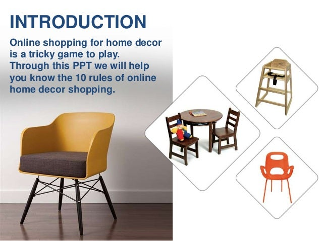 Introduction 10 Rules Of Online Home Décor Shopping Conclusion; 3.