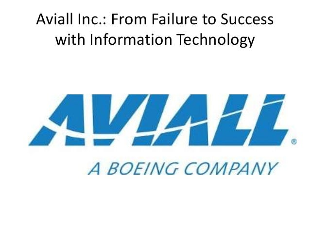 """aviall inc from failure to success with information technology Aviall inc: from failure to success with information technology 3 company  profile • aviall was founded by army veteran edward """"doc""""."""