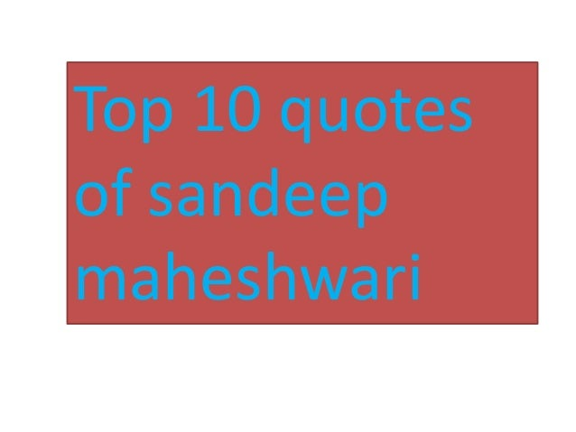 Best Inspirational Lines Quotes Said By Sandeep Maheshwari Latest 2