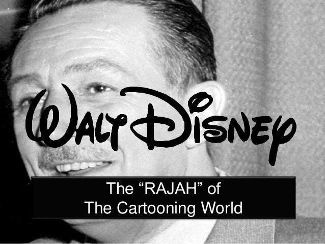 "The ""RAJAH"" of The Cartooning World"