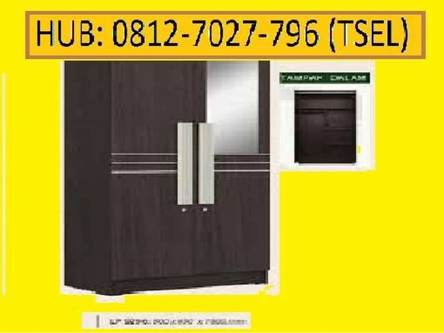 0812-7027-796 (TSEL), jual lemari pakaian 2 pintu