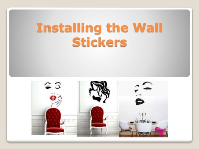 How To Install Wall Decals Properly