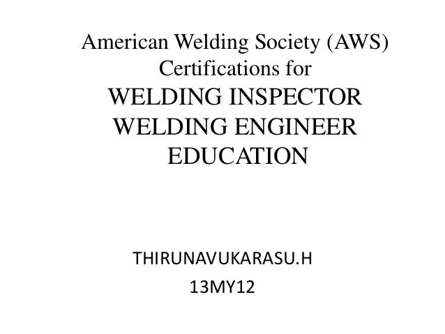 American Welding Society Aws Certifications For Welding Inspect