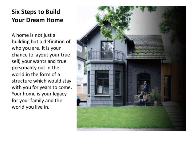 Six steps to build your own home for Steps to building a home
