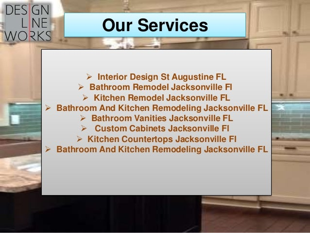 Bathroom And Kitchen Remodeling In Jacksonville Fl Design Line Work