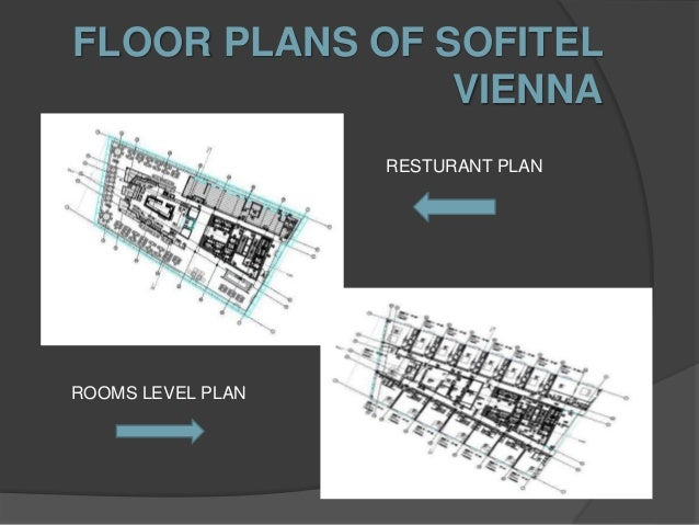 natural lightning of sofitel vienna - Vienna House Plans