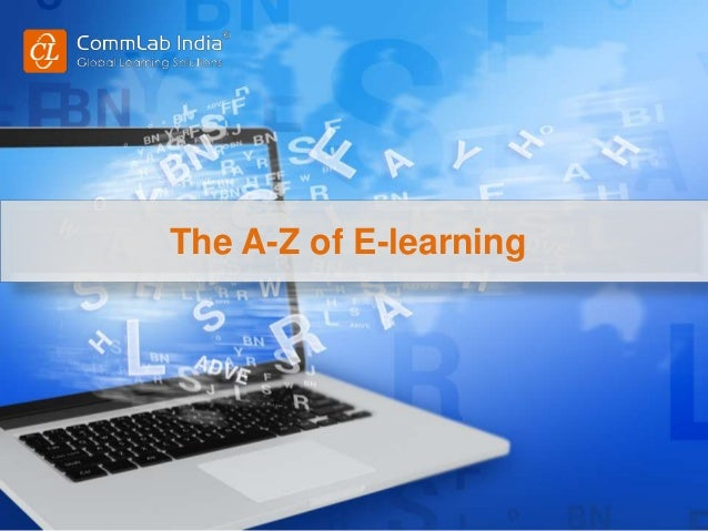 The A-Z of E-learning