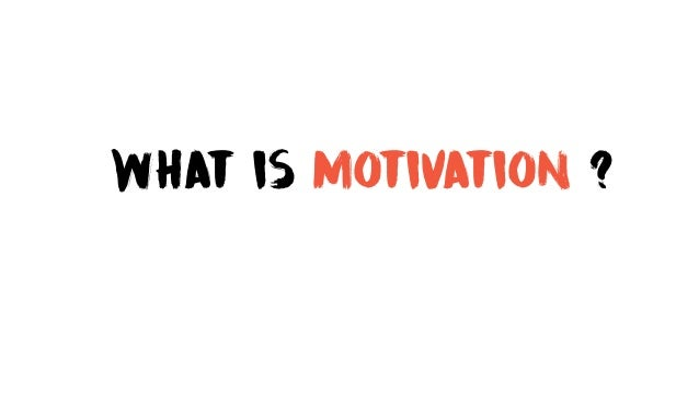 why is it important to motivate High-level of motivation is the key to success you need to set your own personal agenda, which will keep you going the question then arises what kind of motivation is needed, which totally.