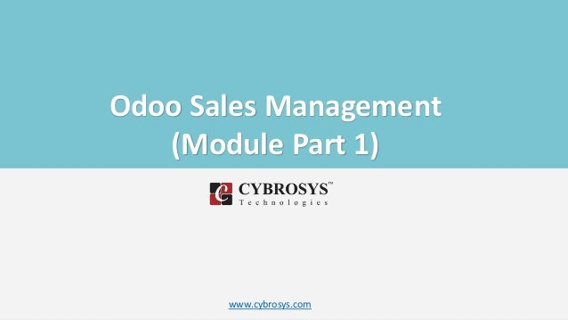 Odoo Sales Management (Module Part 1) www.cybrosys.com