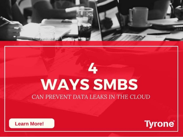 4 ways SMBs can prevent data leaks in the cloud