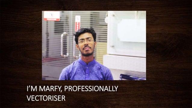 I'M MARFY, PROFESSIONALLY VECTORISER
