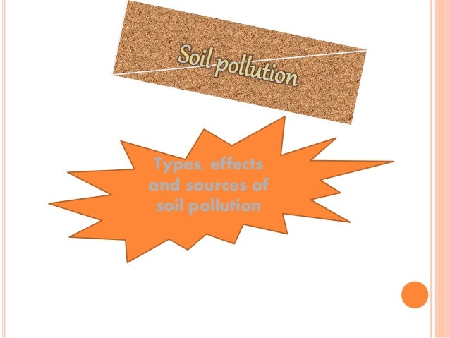 types of soil pollution